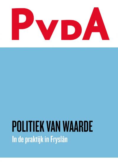 Politiek Van Waarde - In de praktijk in Fryslân